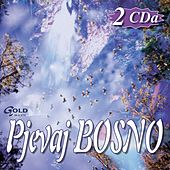 Play & Download Pjevaj Bosno by Various Artists | Napster