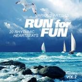 Run for Fun (20 Rhythmic Heartbeats), Vol. 2 by Various Artists
