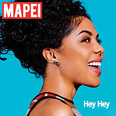 Play & Download Hey Hey by Mapei | Napster