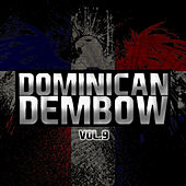 Play & Download Dominican Dembow Vol.9 by Various Artists | Napster