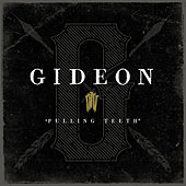 Play & Download Pulling Teeth by Gideon | Napster