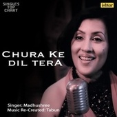 Chura Ke Dil (Unplugged) by Madhushree