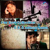 Play & Download Our Best Collection - K.K. and Adnan Sami by Various Artists | Napster