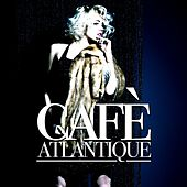 Café Atlantique by Various Artists