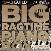 Play & Download Big Ragtime Piano Box by Various Artists | Napster