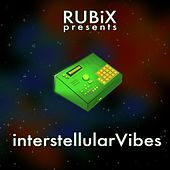 Play & Download Interstellularvibes by Rubix | Napster