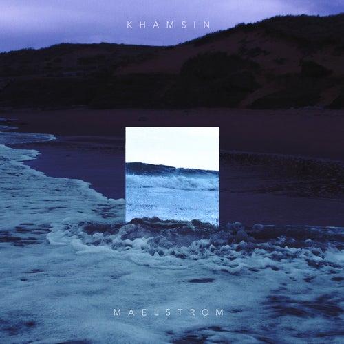 Maelstrom by Khamsin