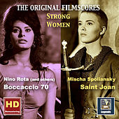 Play & Download Strong Women: Saint Joan & Boccaccio 70 – The Original Film Scores (Remastered 2016) by Various Artists | Napster
