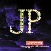 Play & Download Bringing On The Weather by Jackopierce | Napster