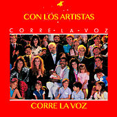 Play & Download Corre la Voz...Con los Artistas by Various Artists | Napster