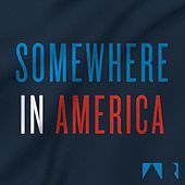 Play & Download Somewhere in America by The Alternate Routes | Napster