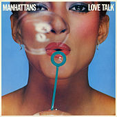 Play & Download Love Talk by The Manhattans | Napster