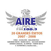 Play & Download Aire Fm 20 Grandes Exitos 2007-2008 by Various Artists | Napster