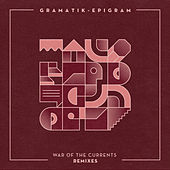 Play & Download War of the Currents Remixes by Gramatik | Napster