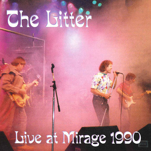 Play & Download Live at the Mirage 1990 by The Litter | Napster