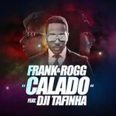 Play & Download Calado (feat. Dji Tafinha) by frank | Napster