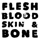 Play & Download Flesh Blood Skin & Bone by WOLFF | Napster