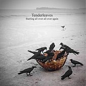 Play & Download Starting All over All over Again by Tenderleaves | Napster