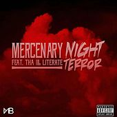 Play & Download Night Terror (feat. Tha Ill Literate) by Mercenary | Napster