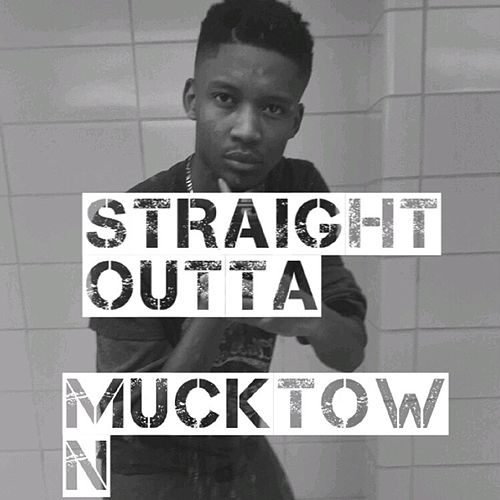 Play & Download Straight Outta Mucktown by A-money | Napster