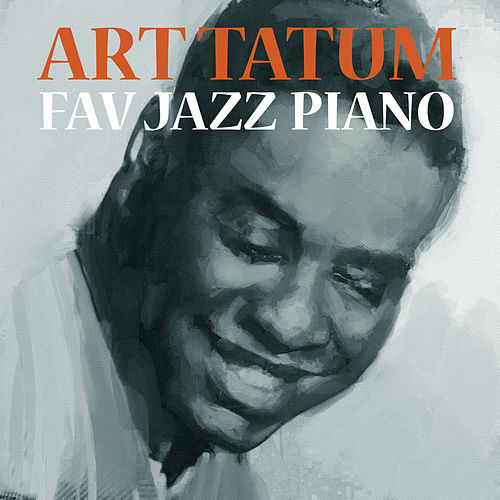 Play & Download Fav Jazz Piano by Art Tatum | Napster