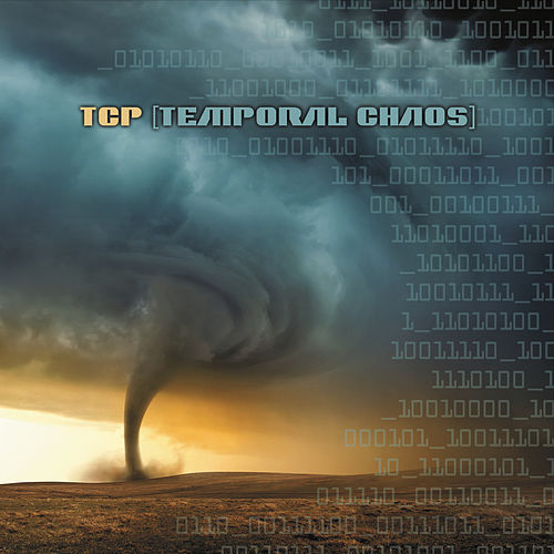 Play & Download Temporal Chaos by T.C.P. | Napster