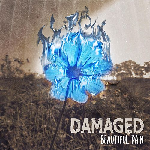 Play & Download Beautiful Pain by Damaged | Napster