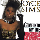 Come Into My Life by Joyce Sims