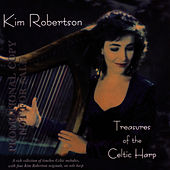 Play & Download Treasures Of The Celtic Harp by Kim Robertson | Napster