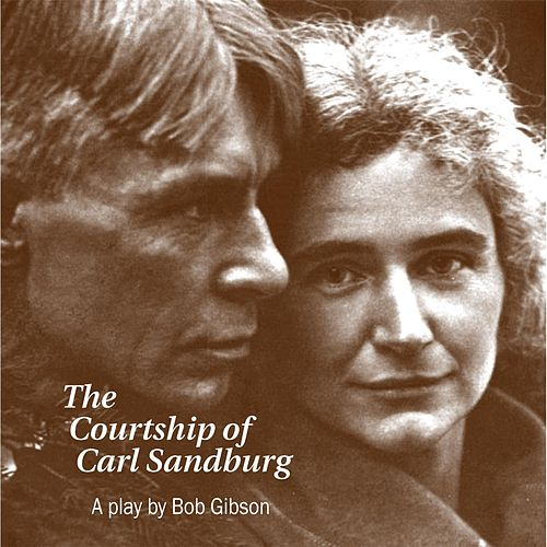 Play & Download Courtship of Carl Sandburg by Bob Gibson | Napster