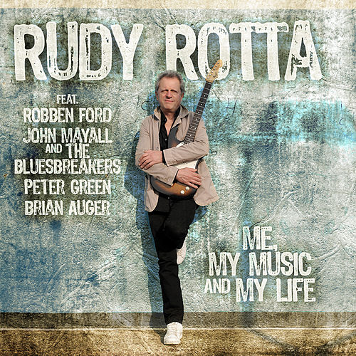 Play & Download Me, My Music And My Life by Rudy Rotta | Napster