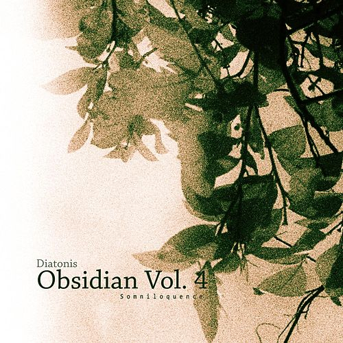 Play & Download Obisidian: Somnioquence, Vol. 4 by Diatonis | Napster