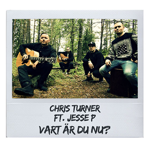 Play & Download Vart är du nu? - Akustisk by Chris Turner | Napster