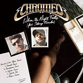 Play & Download When The Night Falls - Remixed by Chromeo | Napster