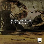 Play & Download Renaissance by Mystic Diversions | Napster