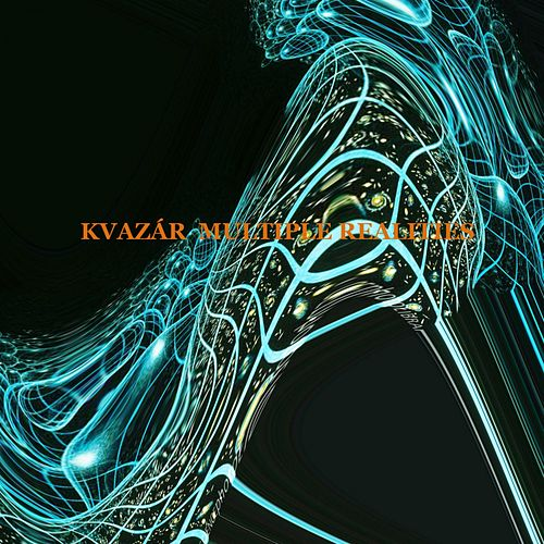 Play & Download Multiple Realities - Single by Kvazar | Napster