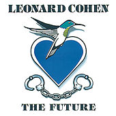 Play & Download The Future by Leonard Cohen | Napster
