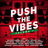Play & Download Push the Vibes by Various Artists | Napster