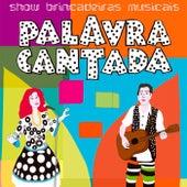 Show Brincadeiras Musicais de Palavra Cantada