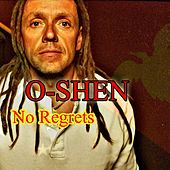 Play & Download No Regrets by O-Shen | Napster