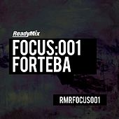 Play & Download Focus:001 (Forteba) - EP by Various Artists | Napster