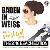 Baden in Weiss  - The 2016 Beach Edition - EP by Various Artists