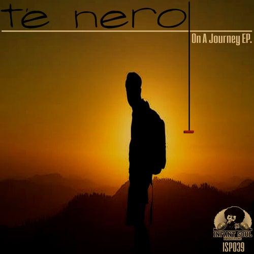 On A Journey - Single by Té Nero
