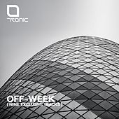 Tronic OFF-WEEK - EP by Various Artists
