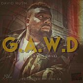 Play & Download G.A.W.D. (Get A Win Daily) by David Rush | Napster