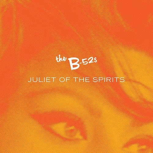 Juliet Of The Spirits Remixes by The B-52's