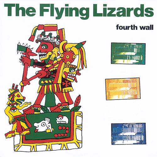Play & Download Fourth Wall by Flying Lizards | Napster