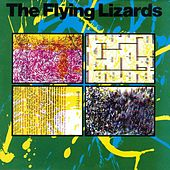 The Flying Lizards by Flying Lizards