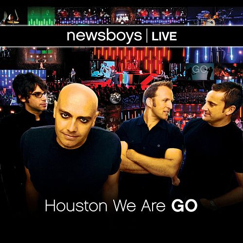 Play & Download newsboys live: Houston We Are Go by Newsboys | Napster