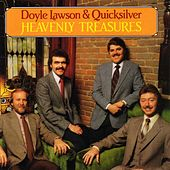Play & Download Heavenly Treasures by Doyle Lawson | Napster